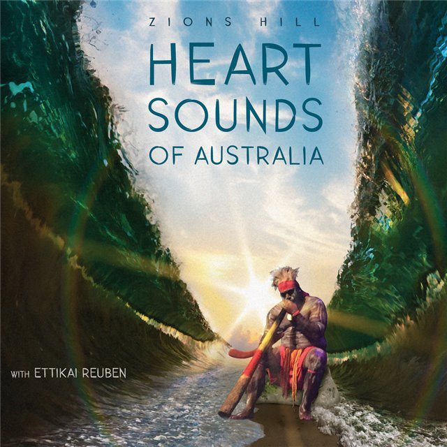 Zions Hill Heart Sounds Of Australia 'EP'