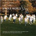 Let The Whole World Sing Vol 3
